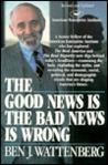 Good News Is the Bad News Is Wrong