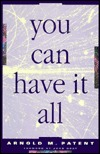 You Can Have It All: Creating a Life of Joy and Abundance, 3rd Ed.