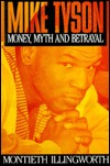 Mike Tyson: Money, Myth and Betrayal