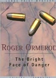 The Bright Face of Danger (David Mallin, #12)