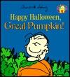 Happy Halloween, Great Pumpkin! by Charles M. Schulz