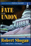 The Fate Of The Union: America's Rocky Road To Political Stalemate