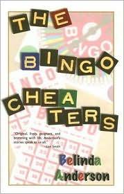 The Bingo Cheaters by Belinda Anderson