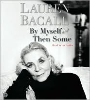 By Myself and Then Some CD by Lauren Bacall