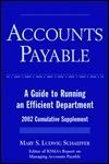 Accounts Payable: A Guide to Running an Efficient Department: 2002 Cumulative Supplement