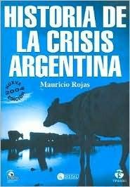 Historia De La Crisis Argentina/ History of the Crisis in Argentina
