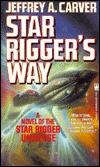 Star Rigger's Way (Star Rigger, #4)