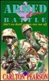 Armed for Battle Aint No Devil