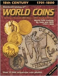 Standard Catalog of World Coins: 18th Century, 1701-1800 (3rd Edition)