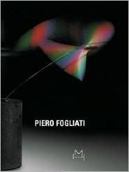 Piero Fogliati: The Poet of Light