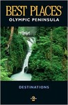 Best Places Destinations Olympic Peninsula