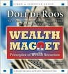 Wealth Magnet: Principles of Wealth Attraction