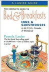 The Complete Guide to Bed & Breakfasts, Inns, and Guesthouses International: 21st Anniversary Edition