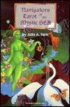 Navigators Tarot of the Mystic Sea by Julia A. Turk