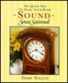 101 Quick Tips to Make Your Home Sound Sensesational