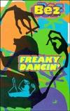 Freaky Dancin' by Bez