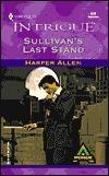 Sullivan's Last Stand by Harper Allen