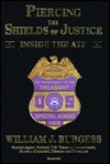 Piercing the Shields of Justice: Inside the Atf