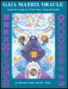 Gaia Matrix Oracle: Readings for Worlds, Major Arcana and Symbols