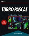 Turbo Pascal: Self-Teaching Guide