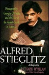 Alfred Stieglitz: A Biography