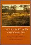 Texas Heartland: A Hill Country Year