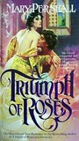 A Triumph Of Roses (Roses, #3)