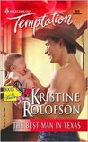 The Best Man In Texas (Boots & Booties series)