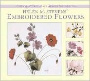 Helen Stevens Embroidered Flowers by Helen M. Stevens
