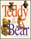 Teddy Bear: A Loving History of the Classic Childhood Companion