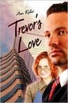 Trevor's Love