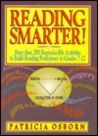 Reading Smarter!: More Than 200 Reproducible Activities to Build Reading Proficiency in Grades 7-12