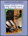 Creative Editing for Print Media