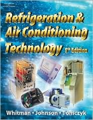 Refrigeration and Air Conditioning Technology with Lab Manual