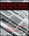 Microelectronic Failure Analysis Desk Reference
