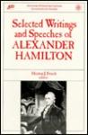 Selected Writings & Speeches of Alexander Hamilton