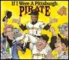 If I Were a Pittsburgh Pirate