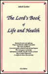 The Lord's Book of Life and Health