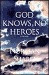 God Knows No Heroes