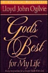 God's Best for My Life: Daily Inspiration for a Deeper Walk with God