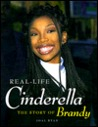 Real-Life Cinderella: The Story of Brandy