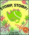 Stomp, Stomp! by Bob Kolar