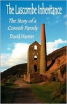The Luscombe Inheritance - The Story of a Cornish Family