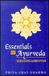 Essentials of Ayurveda: Sodasangahrdayam