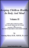 Keeping Children Healthy in Body & Mind: Ages 6 Through 18