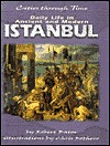 Daily Life in Ancient and Modern Istanbul