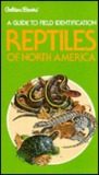 A Guide to Field Identification: Reptiles of North America