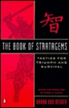 The Book of Stratagems: Tactics for Triumph and Survival