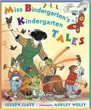 Miss Bindergarten's Kindergarten Tales
