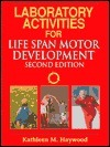Laboratory Activities for Life Span Motor Development
